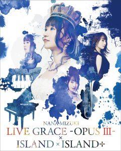 NANA MIZUKI LIVE GRACE -OPUS III-×ISLAND×ISLAND+ [Blu-ray]/水樹奈々