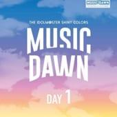 THE IDOLM@STER SHINY COLORS MUSIC DAWN Blu-ray 【通常版DAY1】高価買取中!